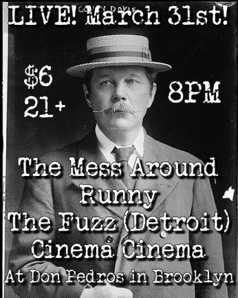 @ Don Pedro's w/ The Mess Around, The Fuzz, and Cinema Cinema - 3.31.2012