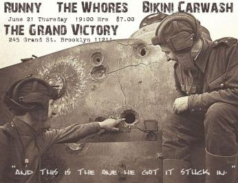 @ The Grand Victory w/ The Whores and Bikini Carwash - 6.21.2012