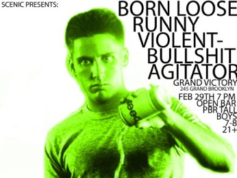 @ The Grand Victory w/ Born Loose, Violent Bullshit and Agitätor - 2.29.2012